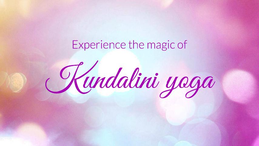 Experience the magic of Kundalini yoga