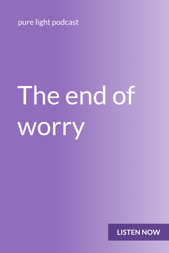 Worry ends where trust begins. #mind #awareness #purelightpodcast | ailikuutan.com