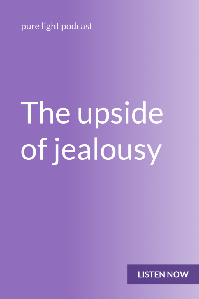 Ever get jealous? Feel like that makes you a bad person? Learn how to use jealousy as fuel for personal growth (instead of as a reason to beat yourself up). #purelightpodcast | ailikuutan.com