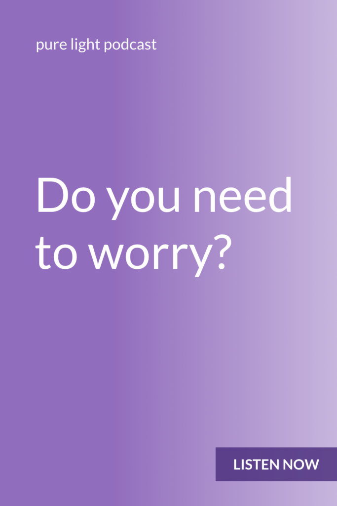 Have you ever wished you could stop worrying? You don't need to shut off your mind. You simply need to be intentional about how you use your mental energy. Get 7 strategies to stop worrying. #purelightpodcast | ailikuutan.com