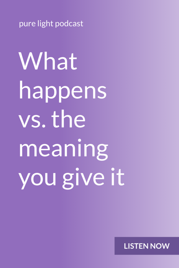 Does meaning get assigned automatically? Or do you consciously choose what to make things mean? You always have a choice as to what you tell yourself, or what you make something mean. #awareness #purelightpodcast   ailikuutan.com