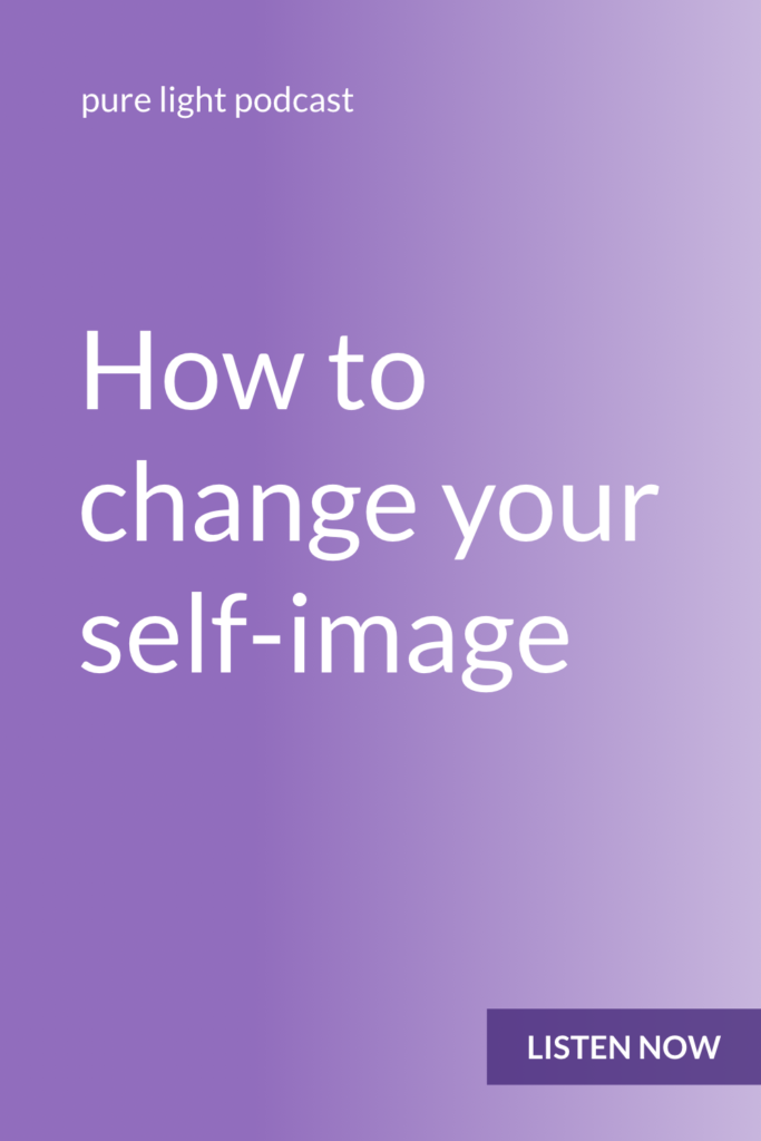Changing your self-image isn't about trying to convince yourself you're something you're not. It's about giving yourself permission to make new and unexpected choices. #purelightpodcast | ailikuutan.com